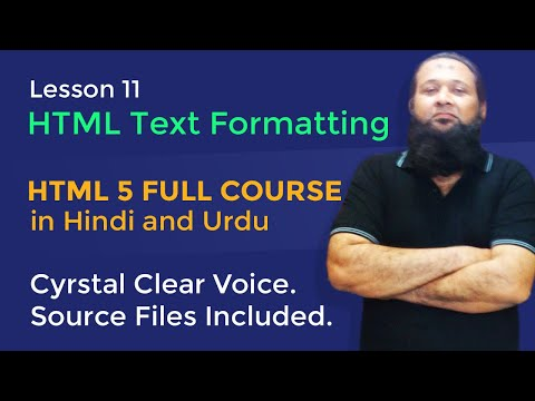 Lesson 11 - HTML5 Full Course In Hindi & Urdu - HTML Text Formatting