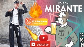 ROLÊ DA MIRANTE   DJ Pantera