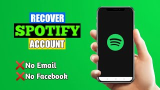 How to Recover Spotify Account without Email
