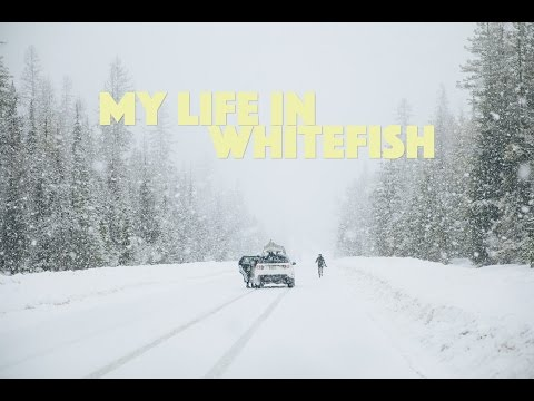 My Life In Whitefish, MT