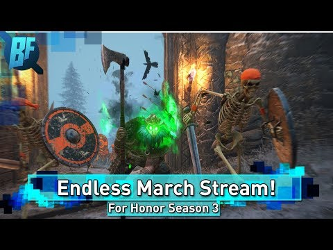 {PC} For Honor Endless March Live Streams and Games with Sponsors!