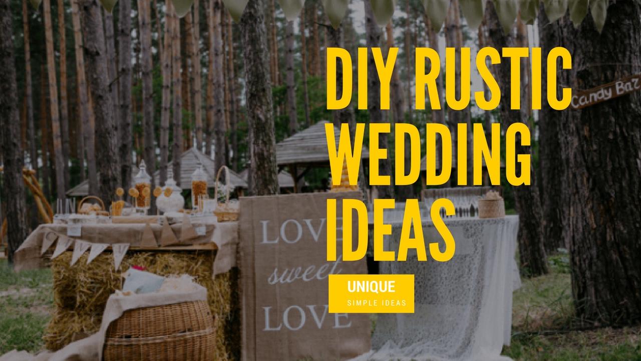 Diy Rustic Wedding Ideas Youtube