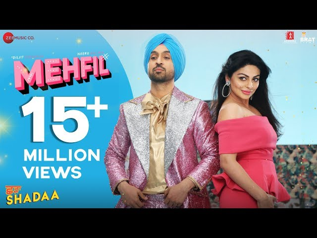 MEHFIL - SHADAA | Diljit Dosanjh | Neeru Bajwa | New Punjabi Dance Song 2019