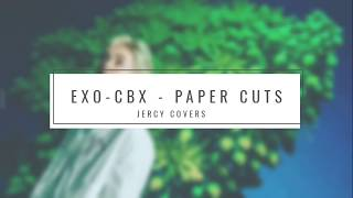 [JERCY COVERS] EXO-CBX - PAPER CUTS (English Ver.)