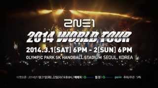 2014 2NE1 WORLD TOUR [ALL OR NOTHING] TEASER SPOT #1
