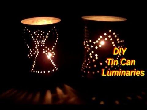 How to Make Tin Can Luminaries