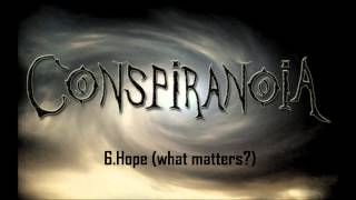 Watch Conspiranoia Hopewhat Matters video