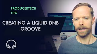 Creating a i-iv-VI Liquid DnB Groove - Excerpt from Advanced Music Theory Course
