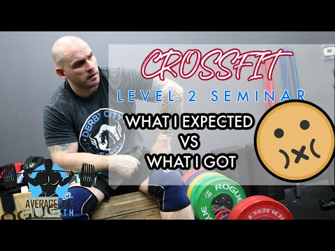 CrossFit Level 2 Seminar : My Thoughts