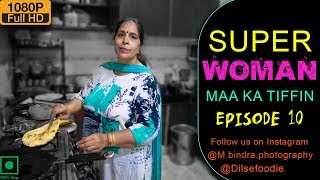 SUPERWOMAN - Sunita Bhatia | Tiffin Service | Episode 10