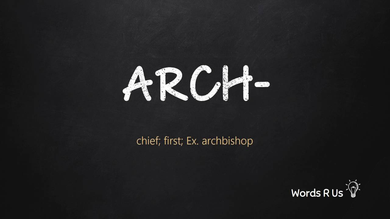 How to Pronounce ARCH- in American English