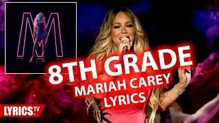 8th Grade Mariah carey