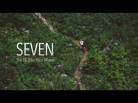 Seven: The BC Bike Race Movie