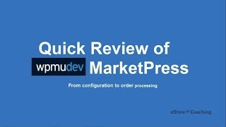 Considering Using Wpmudev Marketpress | Ecommerce Wordpress