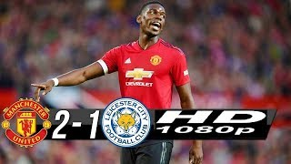 manchester united vs leicester city 2 -1 Premier League10/08/2018