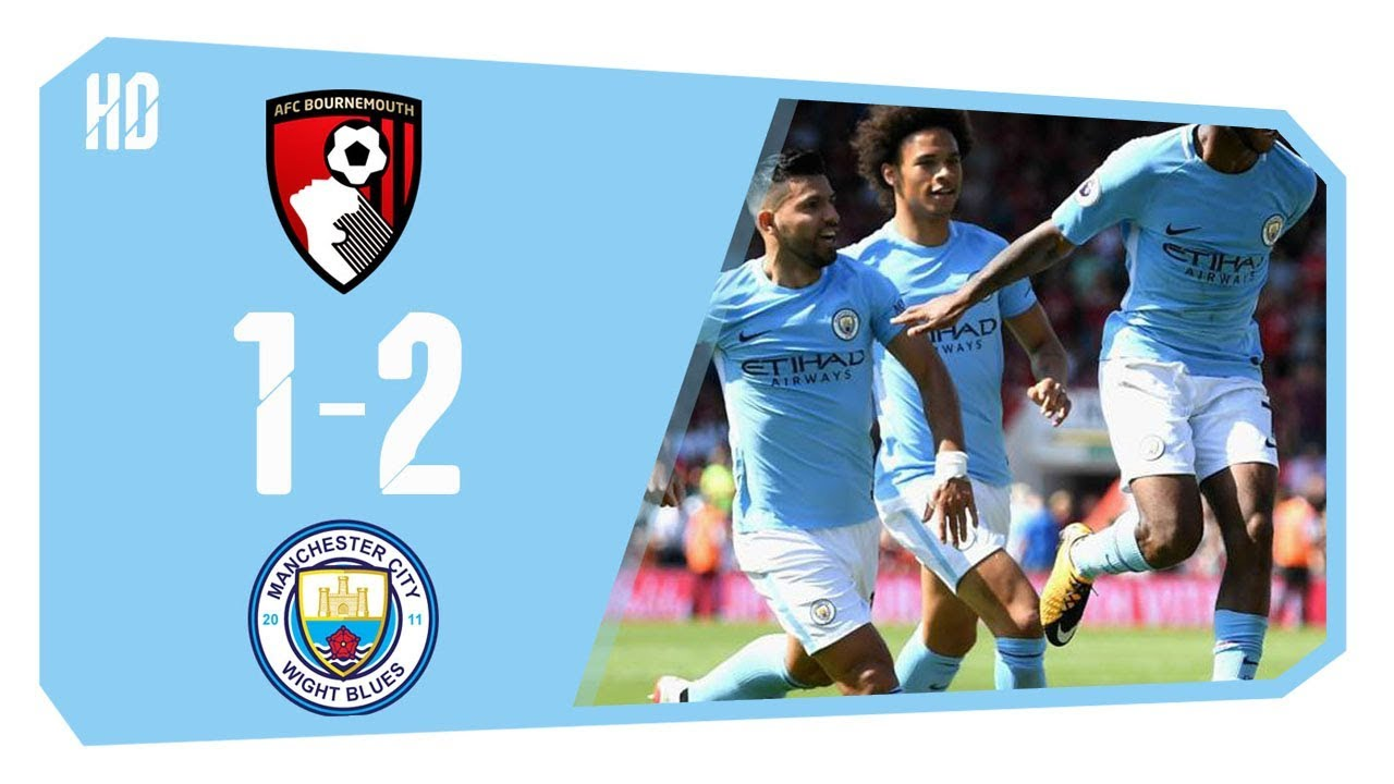 Download AFC Bournemouth 1 – 2 Manchester City  All Goals & Highlights full HD Premier League Football