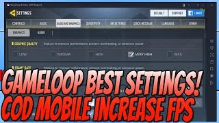 Gameloop Best Settings Improve Call Of Duty Mobile Performance No Lag Tutorial