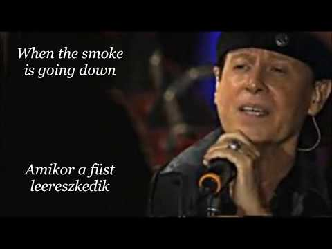 Scorpions~When the Smoke Is Going Down (English lyrics/magyar felirat)
