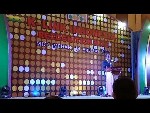 MOTIVASI PRESIDENT DIREKTUR K-LINK INDONESIA DI ACARA RECOGNATION NIGHT K- LINK MEDAN @MICC MEDAN