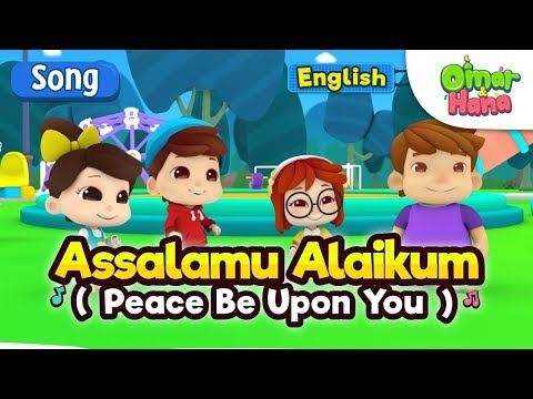 Islamic Songs For Kids | Assalamu Alaikum | Omar & Hana