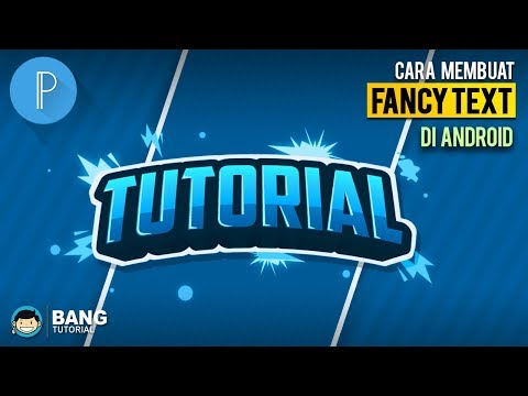 How to Make Cool Fancy Text on Android   PIXELLAB TUTORIAL #5