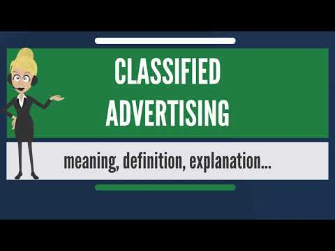What is CLASSIFIED ADVERTISING? What does CLASSIFIED ADVERTISING mean?