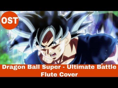 Dragon Ball Super! - Ultimate Battle (Flute Cover)