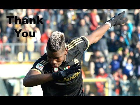 Paul Pogba - Juventus thank you