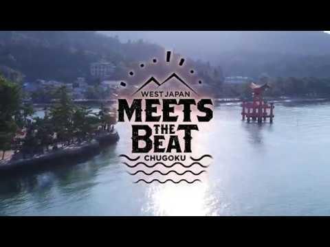West Japan Chugoku(山陰山陽)-MEETS THE BEAT-