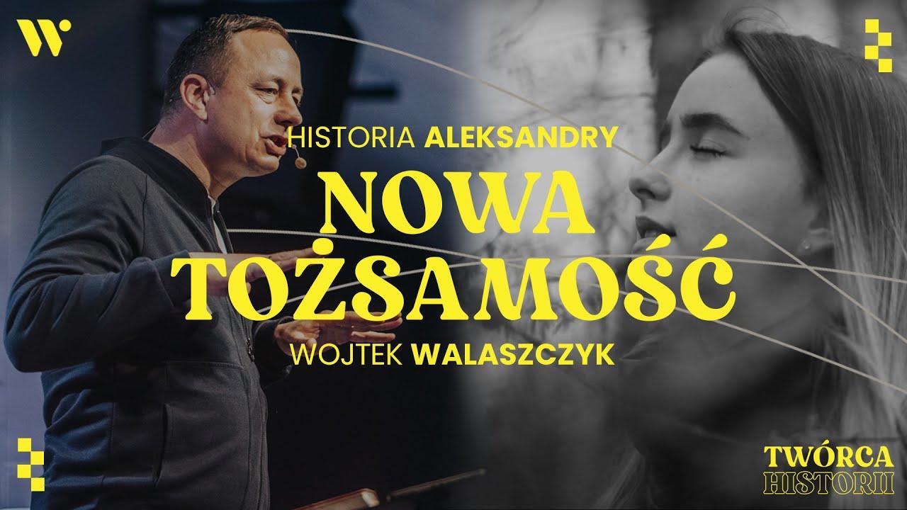 Nowa tożsamość - Wojtek Walaszczyk - Historia Oli - CCH Winnica | Twórca Historii