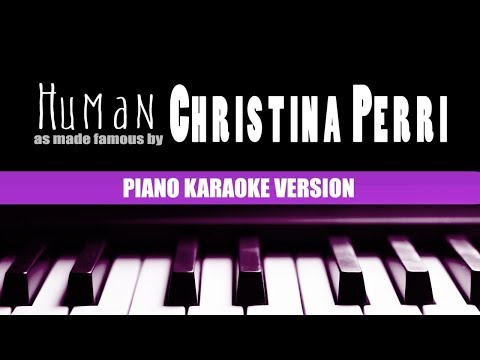 Human (Piano Version) - Christina Perri | KARAOKE