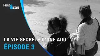 Sourd&Vous: La vie secrète d'une ado (03/20)