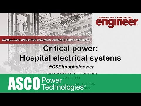 Critical Power: Hospital Electrical Systems