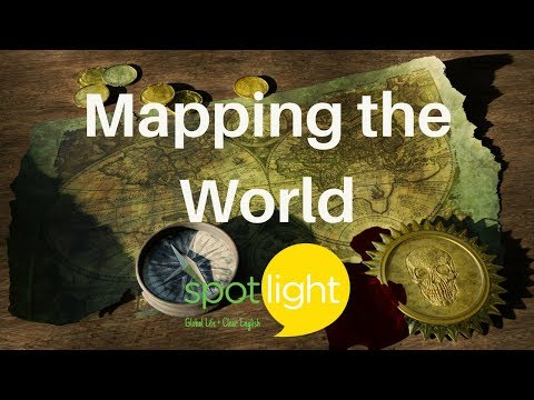 """""""Mapping the World"""" - practice English with Spotlight"""