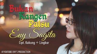 Eny Sagita - Bukan Kangen Palsu [OFFICIAL]