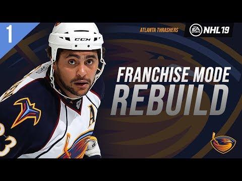 NHL 19: ATLANTA THRASHERS FRANCHISE MODE - SEASON 1