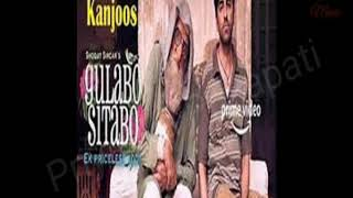 Kanjoos song Lyrics -Gulabo Sitabo|Amitabh Bachchan|ayushmann Khurrana|Mika Singh|Latest2020 song