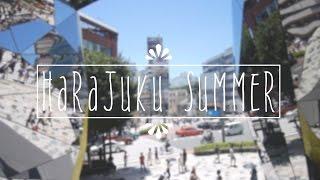 Harajuku Summer ♡ 原宿サマー