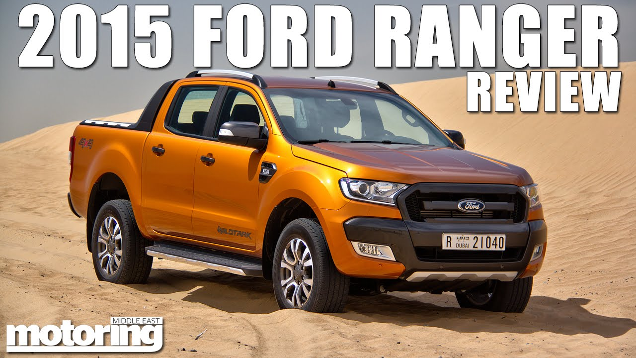 2015 ford ranger wildtrak review youll wanna pick up this pick up youtube
