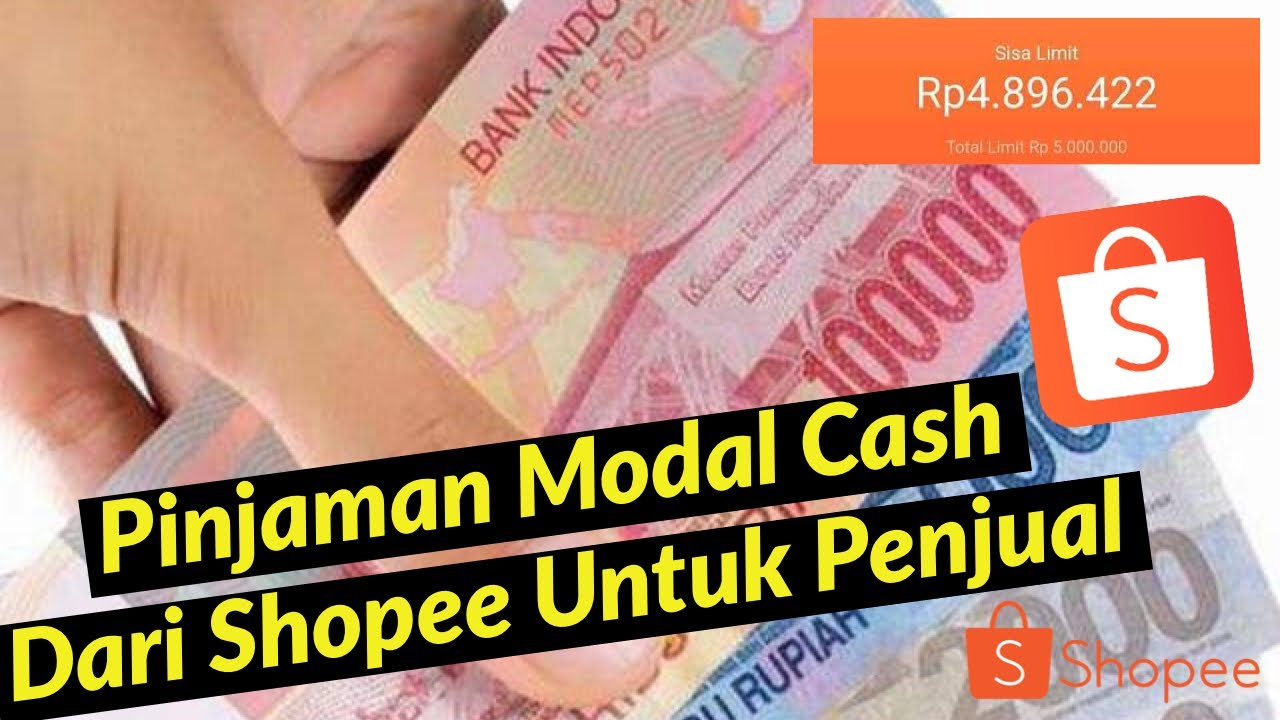 Cara Mendapatkan Pinjaman Uang Cash Dari Shopee Shopee Pay Later Dan Pinjaman Modal Beda Fungsi Youtube