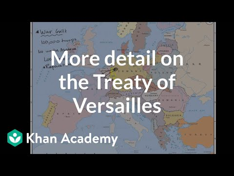 More detail on the Treaty of Versailles and Germany | World history | Khan Academy