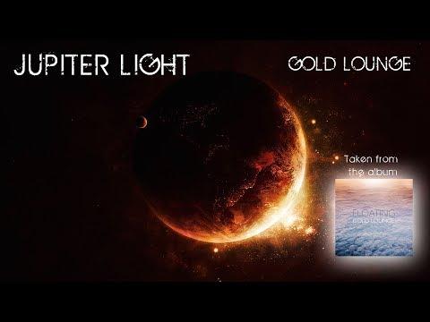 Jupiter Light - Gold Lounge (chillout music )