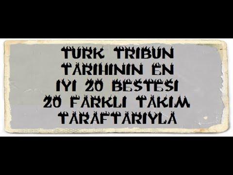 Türk Tribünlerinden 20 Beste-Marş-Tezahürat (20 Farklı Takım Taraftarı)   Tribün TV