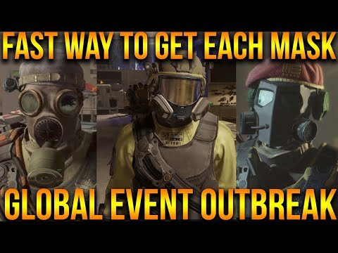 GLOBAL EVENT OUTBREAK | FAST WAY TO GET ALL OUTBREAK MASKS | FULL GUIDE | THE DIVISION