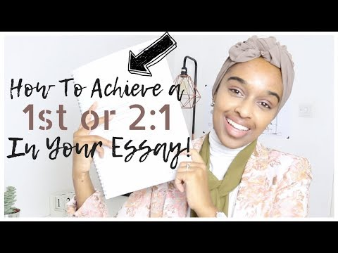 How To Get A 1st Or 2:1 In ANY University Essay (with Examples)!   ESSENTIAL ESSAY TIPS