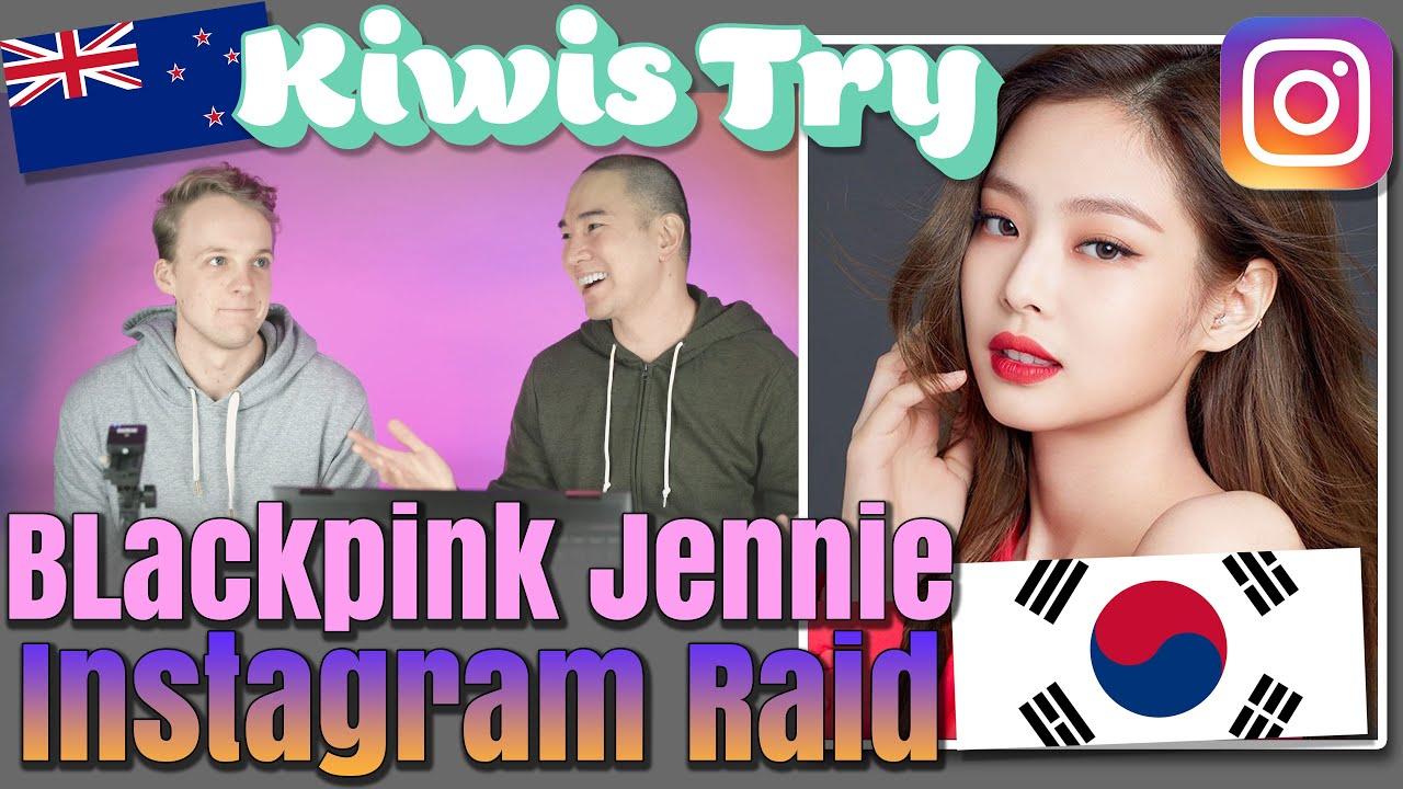 Kiwis Try Blackpink Jennie Instagram Raid!