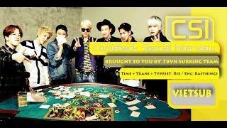 [7BVN] [VIETSUB] CSI - Comeback Special Interview - Block B