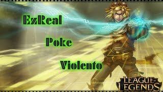League of Legends #1 - EzReal Ranked Poke Violento [PT-BR]