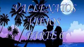 vallenatos viejos PART 6
