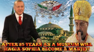 Can Hagia Sophia Become a Mosque? 85 years As a museum, What's Next  Watch Full Video
